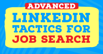Advanced LinkedIn Tactics Job Search